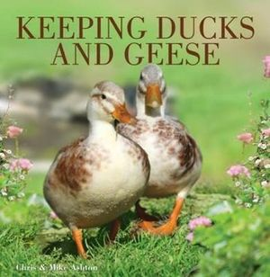 Keeping Ducks and Geese - Chris Ashton