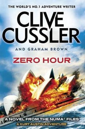 Zero Hour : The Numa Files - Clive Cussler