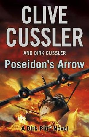 Poseidon's Arrow : The Dirk Pitt Adventures: Book 22 - Clive Cussler