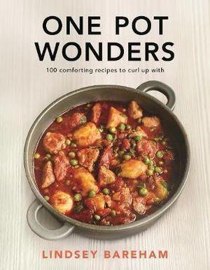 One Pot Wonders - Lindsey Bareham