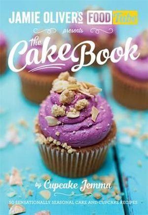 Jamie Oliver's FoodTube : The Cake Book : 50 Sensationally Seasonal Cake and Cupcake Recipes - Cupcake Jemma