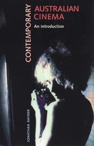 Contemporary Australian Cinema : An Introduction - Jonathan Rayner