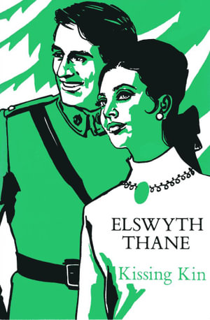 Kissing Kin - Elswyth Thane