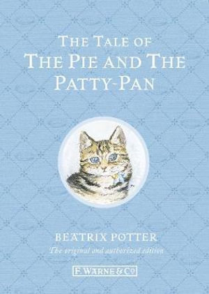 The Tale of the Pie and the Patty-Pan : Special Edition - Beatrix Potter