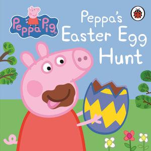 Peppa's Easter Egg Hunt : Peppa Pig Series - Ladybird