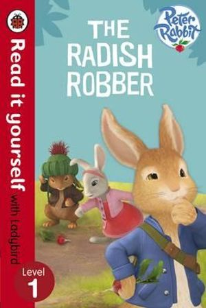 Peter Rabbit Animation: the Radish Robber - Read it Yourself with Ladybird : Level 1 - Ladybird