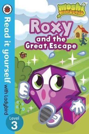 Roxy and the Great Escape - Read it Yourself with Ladybird : Moshi Monsters : Level 3 - Ladybird