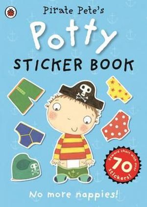 Pirate Pete's Potty Sticker Activity Book - Ladybird