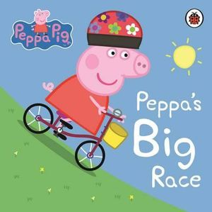 Peppa's Big Race : Peppa Pig Series - Ladybird