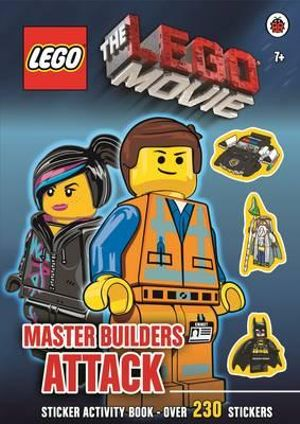 The Lego Movie Master Builders Attack Sticker Book : Includes over 230 stickers - Ladybird