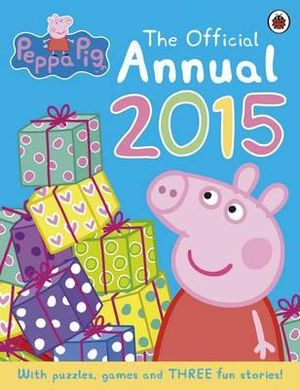 Peppa Pig : The Official Annual 2015 - Ladybird