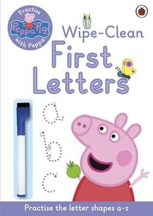 Practise with Peppa: Wipe-Clean Writing : Peppa Pig Series - Ladybird