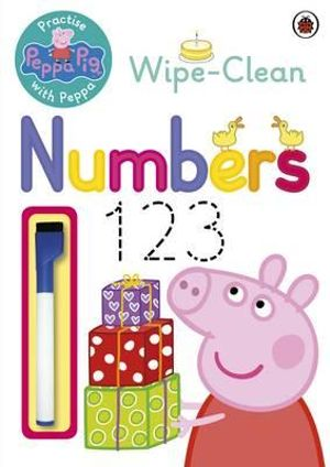 Practise with Peppa: Wipe-Clean Numbers : Peppa Pig Series - Ladybird