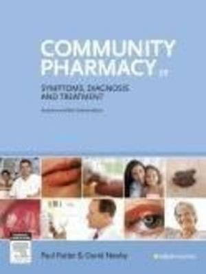 Community Pharmacy : Symptoms, Diagnosis and Treatment - David E. Newby
