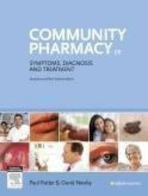 Community Pharmacy : Symptoms, Diagnosis and Treatment - David E. Newby