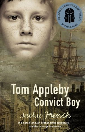 Tom Appleby, Convict Boy - Jackie French