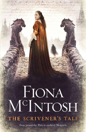 The Scrivener's Tale - Fiona McIntosh