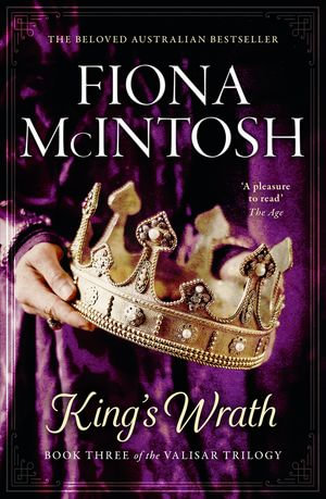 King's Wrath : Valisar Book Three - Fiona McIntosh