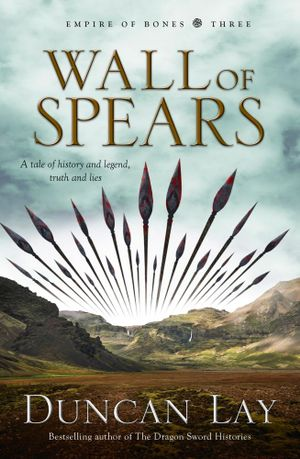 Wall of Spears - Duncan Lay