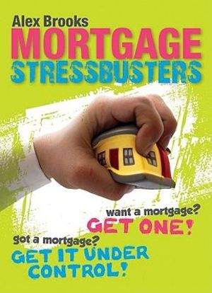 Mortgage Stressbusters - Alex Brooks