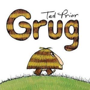 Grug : Grug - Ted Prior