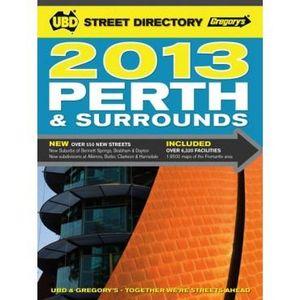 UBD Perth Street Directory 2013 : UBD Street Directory - UBD Gregorys