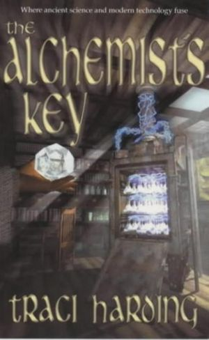 Alchemists Key - Traci Harding