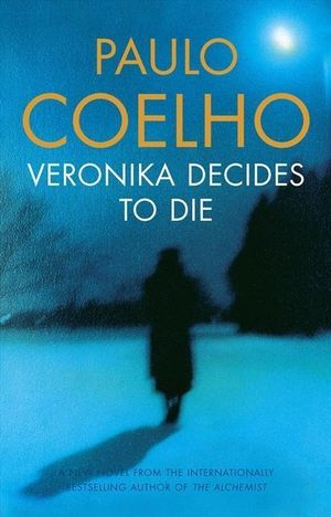 And Veronica Decides to Die - Paulo Coelho