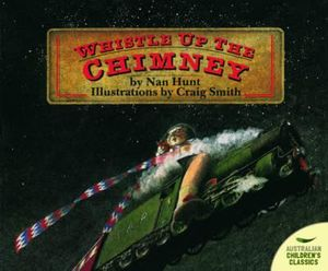 Whistle Up The Chimney : Australian Children's Classics - Nan Hunt