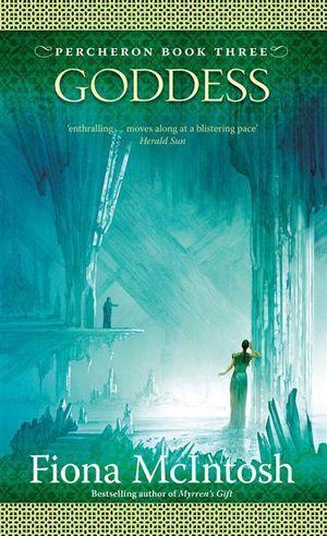 Goddess : Percheron - Fiona McIntosh