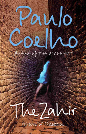 Zahir :  A Novel of Obsession - Paulo Coelho