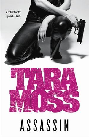 Assassin : A Mak Vanderwall Novel - Tara Moss