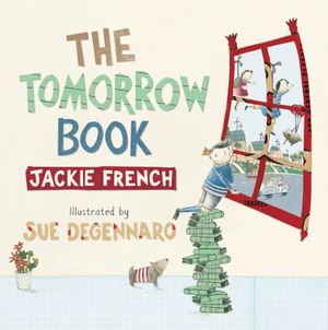 The Tomorrow Book - Jackie French