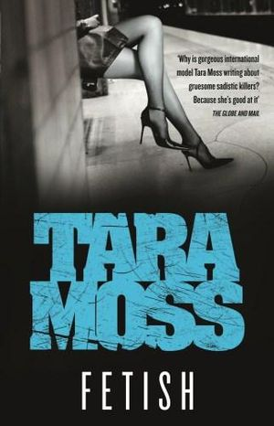 Fetish - Order Now For Your Chance to Win!*  : Makedde Vanderwall Series : Book 1 - Tara Moss