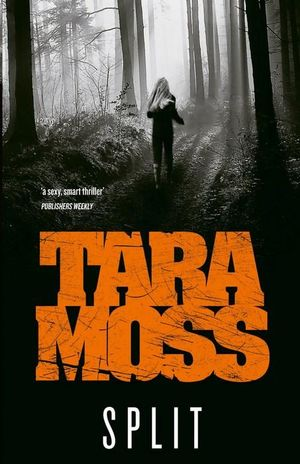 Split : Makedde Vanderwall Series : Book 2 - Tara Moss