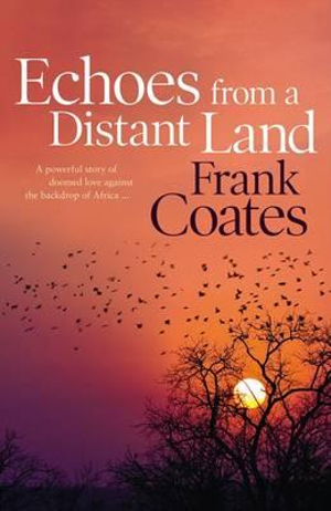 Echoes From a Distant Land - Frank Coates