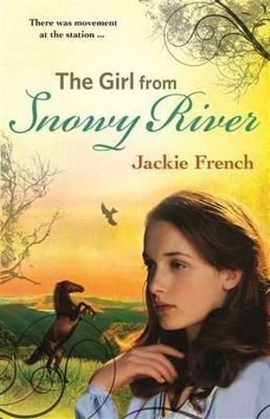 The Girl From Snowy River - Jackie French