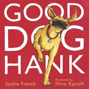 Good Dog, Hank - Jackie French