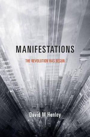 Manifestations - David M. Henley