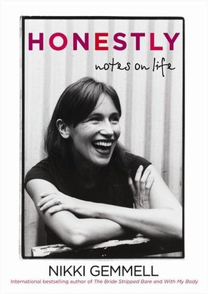 Honestly : Notes on Life - Nikki Gemmell