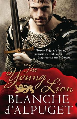 The Young Lion - Blanche D'Alpuget