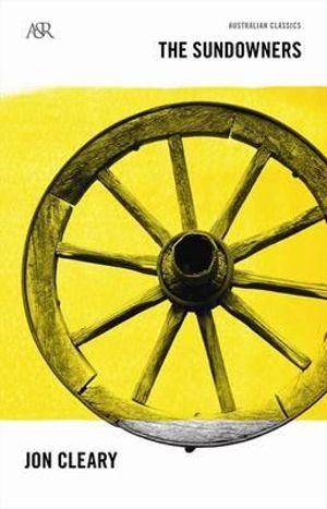 The Sundowners : A&R Australian Classics - Jon Cleary