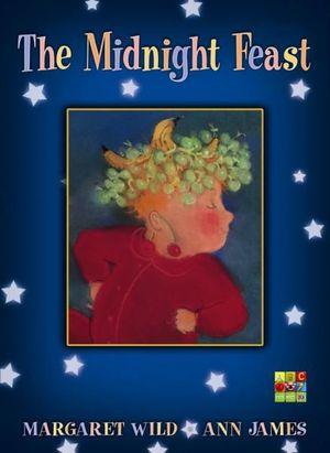 The Midnight Feast - Margaret Wild