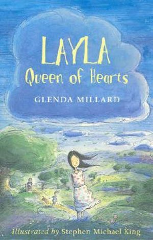 Layla, Queen of Hearts : Kingdom of Silk Series : Book 2 - Glenda Millard