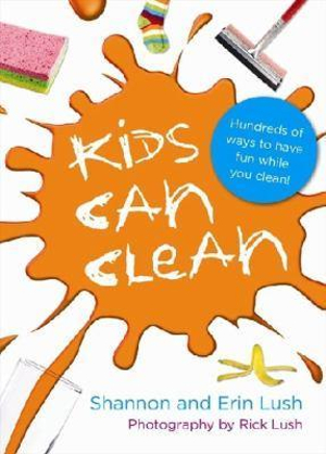 Kids Can Clean - Shannon Lush