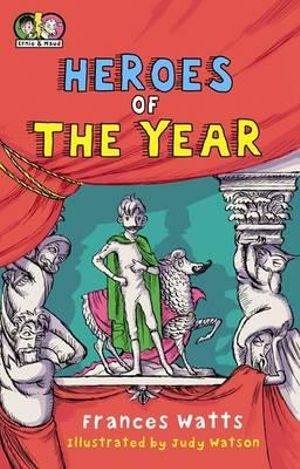 Heroes of the Year : Ernie & Maud Series  - Frances Watts