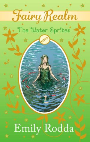 The Water Sprites : Fairy Realm Series : Book 8 - Emily Rodda