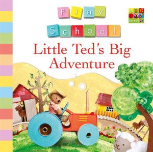 Little Ted's Big Adventure - Play School