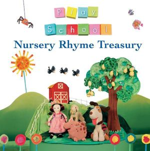 Play School : Nursery Rhyme Treasury - Play School