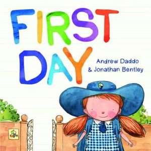 First Day - Andrew Daddo